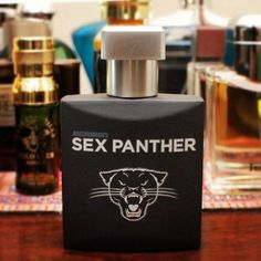 Sex Panther Cologne: 60 percent of the time, it works every time.