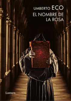 EL NOMBRE DE LA ROSA I Love Books, Good Books, Books To Read, My Books, Eco Umberto, Umberto Eco Books, Inspirational Readings, White Books, Book Writer