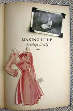 Making it Up by Penelope Lively - Cover design by Helen Yentus Charming tale of what might have been with different choices.