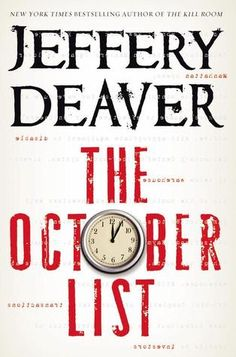 """The October List: A Novel In Reverse, With Photographs By The Author"" by Jeffery Deaver --- Gabriela waits desperately for news of her abducted daughter. At last, the door opens. But it's not the negotiators. It's not the FBI. It's the kidnapper. And he has a gun. How did it come to this? ... GOODREADS SCORE: 3/5 Stars... #LibraryLoans"