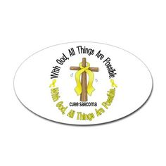 With God Cross SARCOMA Oval Decal on CafePress.com