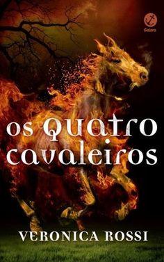 Os Quatro Cavaleiros - Veronica Rossi