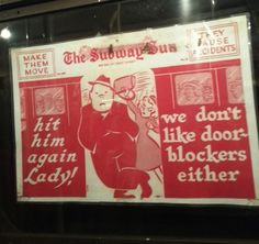 """Heed These Vintage Subway Etiquette Signs (love this: """"hit him again lady! we don't like door blockers either."""")"""
