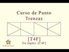La Maison Bisoux - Curso de punto: Trenzas [T4F]. En inglés: [C4F]