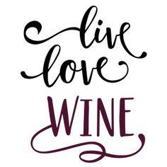 Silhouette Design Store - View Design #158086: live love wine phrase