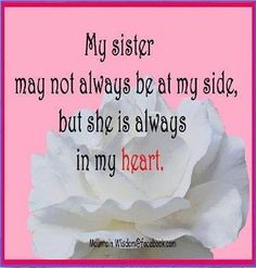 sister in heaven Sister In Heaven, I Miss My Sister, Dear Sister, Sister Friends, Sister Sister, Lil Sis, Missing My Sister Quotes, Sibling Quotes, Family Quotes