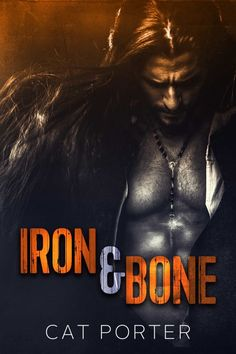 Iron & Bone by Cat Porter Cover Reveal
