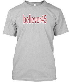 Believer45 Light Steel T-Shirt Front