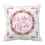 Mother of the Bride Watercolor Throw Pillow #weddinginspiration #wedding #weddinginvitions #weddingideas #bride