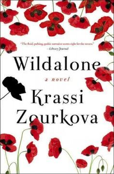 Wildalone by Krassi Zourkova. A freshman at Princeton, Thea Slavin, away from her family and her Eastern European homeland for the first time, falls into a romantic entanglement with two brothers who draw her into a sensual mythic underworld as irresistible as it is dangerous where she uncovers a terrifying truth about her own family.