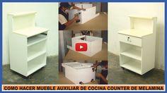 Video como construir un mueble auxiliar para la cocina ,de placas de melamina muy práctico y fácil de hacer