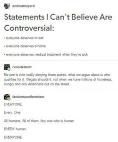 """HOW THE FUCJ CAN YOU LOOK AT A STATEMENT WITH EVERYONE IN IT AND SAY """"WE'RE NOT DISAGREEING WITH THAT STATEMENT, THERE'S JUST SOME EXCLUSIONS THAT SHOULD APPLY"""" DO YOU NOT KNOW WHAT EVERYONE MEANS!?"""