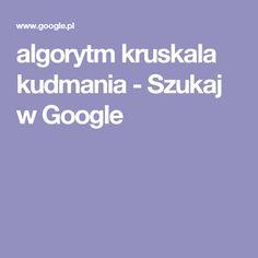 algorytm kruskala kudmania - Szukaj w Google