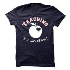 Teaching Is A Work Of Heart T Shirts, Hoodies, Sweatshirts. CHECK PRICE ==►…