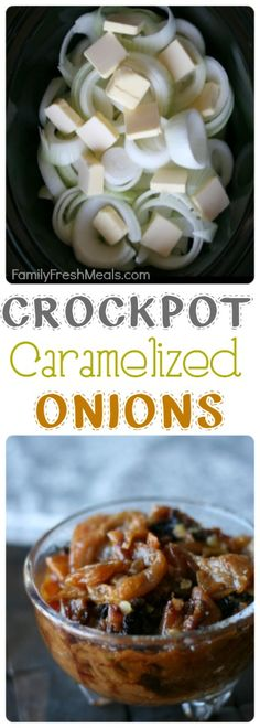 While you are at work all day, let your slow cooker roast up some of these delicious #Crockpot Caramelized Onions. They will be all ready to top any #grilling masterpiece you have in mind for that night. Crockpot Caramelized Onions via FamilyFreshMeals.com