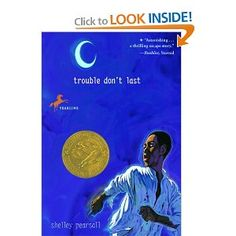 """Shelley Pearsall: Author - """"Trouble Don't Last"""" - a historical fiction novel about the Underground Railroad Best Books To Read, Good Books, Underground Railroad, Independent Reading, First Novel, Reading Levels, Chapter Books, Historical Fiction, Book Lists"""