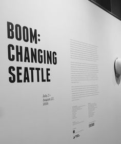 BOOM: Changing Seattle exhibit at Center for Architecture and Design, feat. Ghosts of Seattle Past Cartography, Ghosts, Exhibit, Seattle, Change, Architecture, Design, Arquitetura