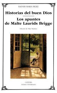 """""""Historias del buen Dios; Los apuntes de Malte Laurids Bridge"""" de Rainer Maria Rilke Historias del buen Dios"""" es un conjunto de relatos breves, en los que Rilke deja constancia de su desbordante imaginación para crear argumentos ingeniosos y fantásticos en los que se percibe su idea de la separación entre cuerpo y alma. """"Los apuntes de Malte Laurids Brigge"""", considerado el texto cumbre del autor, es un texto experimental y original, que aporta una nueva forma de narrar. Signatura: N RIL his"""