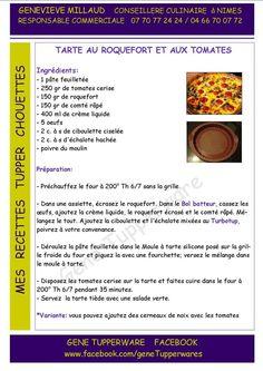Entrée - Tarte au roquefort et aux tomates - Tupperware