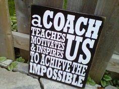 A coach teaches...