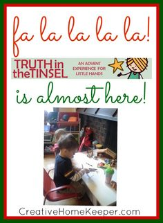 """There is nothing more fun than as a parent taking that excitement of the season as a child has, and helping to direct it in a way where they can participate in all the fun activities as well as truly learn and mediate on the true Christmas Story as little seeds of faith are being planted in their hearts."" via creativehomekeeper.com"