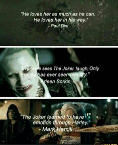He loves her as much as he can.He loves her in his way. Everyone sees the Joker laugh. Only Harley has ever seen him cry. The Joker learned to have emotion through Harley. Joker Cosplay, Harley Quinn Cosplay, Harley And Joker Love, Joker Und Harley Quinn, Harely Quinn And Joker, Joker Quotes, Movie Quotes, Harley Quin Quotes, Psycho Quotes