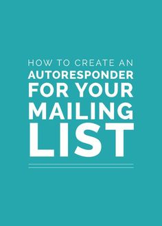 How to Create an Autoresponder for Your Mailing List - Email Marketing - Start your email marketing Now. - How to Create an Autoresponder for Your Mailing List by Lauren Hooker Social Marketing, Marketing Digital, Email Marketing Design, Email Marketing Campaign, Email Marketing Strategy, Business Marketing, Email Design, Content Marketing, Internet Marketing