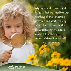 Schoolhouse, Rocked by Peter Gray, PhD in Pathways to Family Wellness issue # 39 Play Quotes, Learning Quotes, Play Based Learning, Learning Through Play, Education And Literacy, Education Posters, Education Quotes, Mindful Parenting, Gentle Parenting