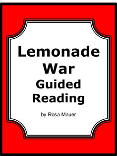 Chapter by chapter guided reading questions with the lemonade war