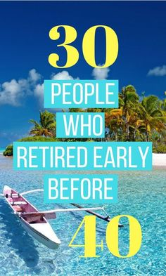 Instead of working until you're 65, people are starting to save up enough money to retire and never work again. It's called financial independence/retire early (FIRE) and you can do it too. Here's a list of 30 people who reached financial independence. #financialindependence #retireearly #earlyretirement #savemoney #firemovement #fire