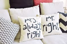Get cosy with these Mr Right and Mrs always Right Cushions Price is for both Cushions The cushion is made out of cotton and linen and has a polyester