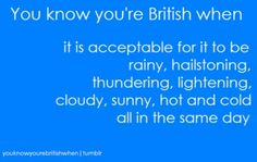 Also applicable if you live in the Northwest...