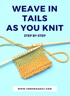 Simple Way to Weave in Tails as You Knit 10 rows a day knitting knittingtutorial knitting tutorial knittinginstructions knittinghelp knittinghowto learntoknit knittingforbeginners knittingbasics Knitting Basics, Knitting Help, Knitting Stiches, Circular Knitting Needles, Knitting For Beginners, Loom Knitting, Knitting Projects, Crochet Stitches, Hand Knitting