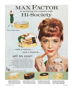 Max Factor is sweeping the country with Hi-Society ~ It's a tiny case ... with a mirror .. and a lipstick ... all in one! [1959]