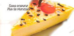 Receta de Flan de Maracuyá Colombian Desserts, Pudding, Recipes, Food, Ideas, Best Dessert Recipes, Evaporated Milk, Chicken, Puddings