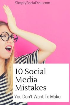 Are you making social media mistakes that are affecting the success of your business? If you want to use social media properly, avoid making these 10 common social media mistakes in your business.  http://simplysocialyou.com/blog/ten-social-media-mistakes/   social media mistakes   social media marketing   social media engagement