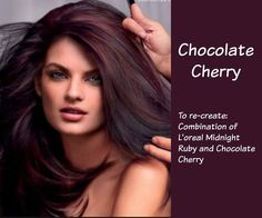 Hair color chocolate cherry combination of L'Oréal Midnight Ruby and Chocolate… Chocolate Cherry Hair Color, Cherry Hair Colors, Chocolate Brown Hair, Fall Hair Colors, Brown Hair Colors, Cherry Brown Hair, Black Cherry Hair Color, Pelo Color Vino, Fall Hair Color For Brunettes