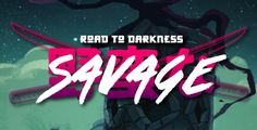 Image result for Savage: Road To Darkness artcle studios