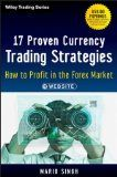17 Proven Currency Trading Strategies :: FxTrading HowTo  A comprehensive guide to Forex trading for individual investors  Countless money-making opportunities abound in the Foreign Exchange (Forex) market every day, but how does an amateur investor take advantage of these opportunities to earn high returns? This book by CNBC-featured Forex Expert Mario Singh provides a comprehensive solution to this question.  http://fx-trading-how-to.webnode.hu/news/a17-proven-currency-trading-strategies/