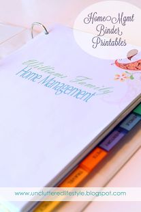 The Uncluttered Lifestyle: Finally Here... Home Management Binder Printables!  This site has lots of great ideas for your home management binder, and has free downloads for printables.
