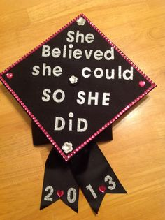 My graduation cap.