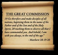 The Great Commision - Matthew 28:19-20