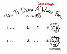 How to draw a Good Enough winky face | http://jeannelking.com/?p=10272