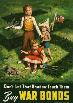 """American WWII poster depicting children with the shadow of a swastika about them: """"Don't Let That Shadow Touch Them. Buy War Bonds"""""""