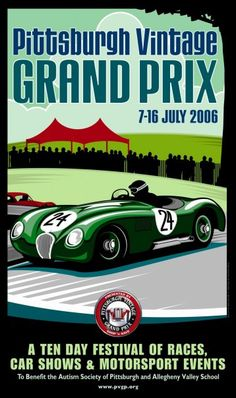 2006 PVGP Poster - Jaguar was Marque of the Year. The weather was beautiful and the crowds were tremendous. Over 200,000 people blanketed the fairways to watch 7 exciting races. Grand Marshal was Bibiana Boerio...Managing Director of Jaguar Cars in London. Auto Aficionado's Larry Crane served as Honorary Race Director. Our poster was illustrated by Dan Holmes. An XK-120 C-Type is shown entering the serpentine at Schenley Park. The number 24 signifies the 24th year of the PVGP $15.00