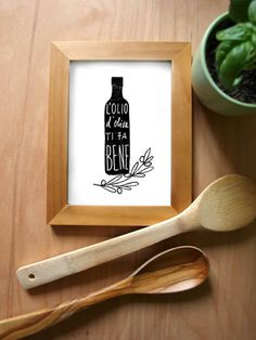 olive oil is good for you. perfect print for kitchen