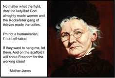 """Labor organizer Mother Jones worked tirelessly for economic justice.  While her opponents called her the """"most dangerous woman in America,"""" fellow organizer Elizabeth Gurley Flynn called Jones """"the greatest woman agitator of our times.""""  Jones combined dynamic speaking skills and radical organizing methods to mobilize thousands of laborers and working-class families. """"My address is like my shoes. It travels with me. I abide where there is a fight against wrong."""" - #americanhistory"""