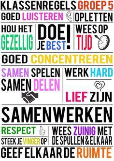 Ingesloten School Info, School Plan, Learn Dutch, Classroom Expectations, Conscious Discipline, Classroom Management Tips, Class Rules, 21st Century Skills, School 2017