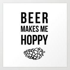 Beer Makes Me Hoppy Art Print by ChelseaMcKennaDesign