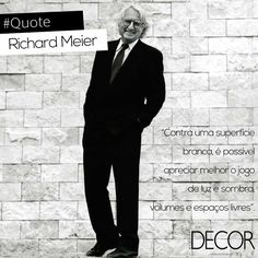 O arquiteto americano Richard Meier (12/10/1934) é conhecido por sua filosofia de projeto, arquitetura abstrata e uso do branco em suas obras. Com influências na arquitetura barroca, Meier recebeu, em 1984, o Prêmio Pritzker, prêmio internacional mais conceituado de arquitetura. Atualmente, seus projetos compreendem edifícios cívicos de grande escala, entre os quais o Getty Center, o Museu de Arte Contemporânea de Barcelona, Espanha.